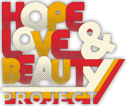 Hope Love Beauty